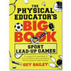Big Book of Sport Lead-Up Games