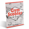 Gym Scooter Fun & Games Book